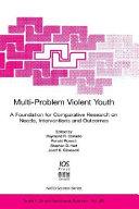 Multi problem Violent Youth