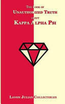 The Book of Unauthorized Truth about Kappa Alpha Psi
