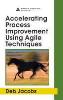 Accelerating Process Improvement Using Agile Techniques [Pdf/ePub] eBook