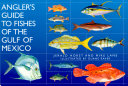 Pdf Angler's Guide to Fishes of the Gulf of Mexico