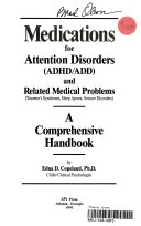 Medications for Attention Disorders (ADHD/ADD) and Related Medical Problems (Tourette's Syndrome, Sleep Apnea, Seizure Disorders)