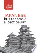 Collins Japanese Dictionary and Phrasebook Gem Edition  Essential phrases and words  Collins Gem