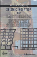 Seismic Isolation for Earthquake resistant Structures Book