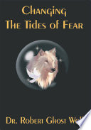 Changing the Tides of Fear
