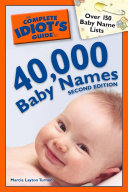 The Complete Idiot's Guide to 40,000 Baby Names, 2nd Edition Pdf/ePub eBook