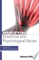 Identifying Emotional And Psychological Abuse: A Guide For Childcare Professionals  : A Guide for Childcare Professionals