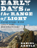 Early Days in the Range of Light