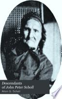 Descendants of John Peter Scholl