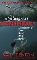 The Bluegrass Conspiracy