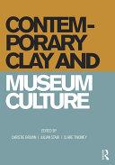 Contemporary Clay and Museum Culture Pdf/ePub eBook