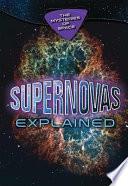 Supernovas Explained