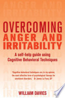 Overcoming Anger and Irritability  1st Edition
