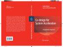 Co Design for System Acceleration