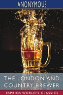 The London and Country Brewer  Esprios Classics