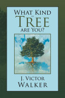 What Kind of Tree Are You?