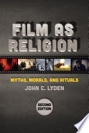 Film as Religion  Second Edition Book
