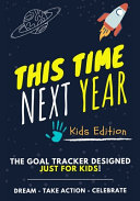 This Time Next Year   The Goal Tracker Designed Just For Kids