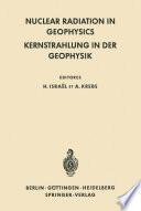 Nuclear Radiation in Geophysics   Kernstrahlung in der Geophysik