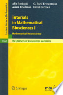 Tutorials in Mathematical Biosciences I