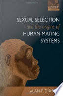 Sexual Selection and the Origins of Human Mating Systems