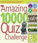 The Amazing 10 000 Quiz Challenge
