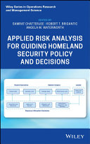 Applied Risk Analysis for Guiding Homeland Security Policy and Decisions Pdf/ePub eBook