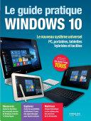 Le guide pratique Windows 10