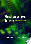 """Restorative Justice: How It Works"" by Marian Liebmann"