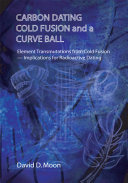 Pdf Carbon Dating, Cold Fusion, and a Curve Ball