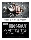 100 of the Top MMA Knockout Artists of All Time