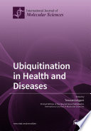 Ubiquitination in Health and Diseases