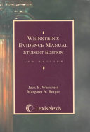 Student Edition of Weinstein s Evidence Manual