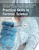 Practical skills in forensic science Book