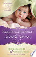 Praying Through Your Child s Early Years