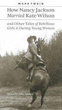 How Nancy Jackson Married Kate Wilson and Other Tales of Rebellious Girls   Daring Young Women