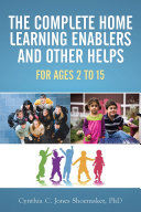 The Complete Home Learning Enablers and Other Helps