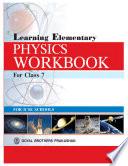 Learning Elementary Physics Workbook