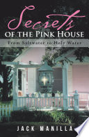 Secrets of the Pink House