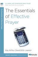 The Essentials of Effective Prayer