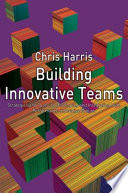 Building Innovative Teams