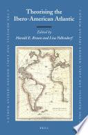 Theorising the Ibero-American Atlantic