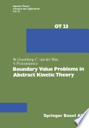 Boundary Value Problems in Abstract Kinetic Theory