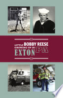Little Bobby Reese Growing Up in Exton, PA