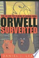 Orwell Subverted