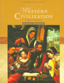 Western Civilization: A Brief History, Volume I: To 1715