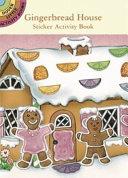 Gingerbread House Sticker Activity Book Book PDF