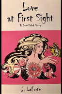 Love at First Sight  a One Sided Story Book