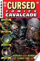 Cursed Comics Cavalcade  2018    1