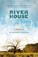 River House: A Memoir