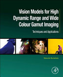 Tone and Gamut Mapping for High Dynamic Range and Colour Gamut Imaging Book